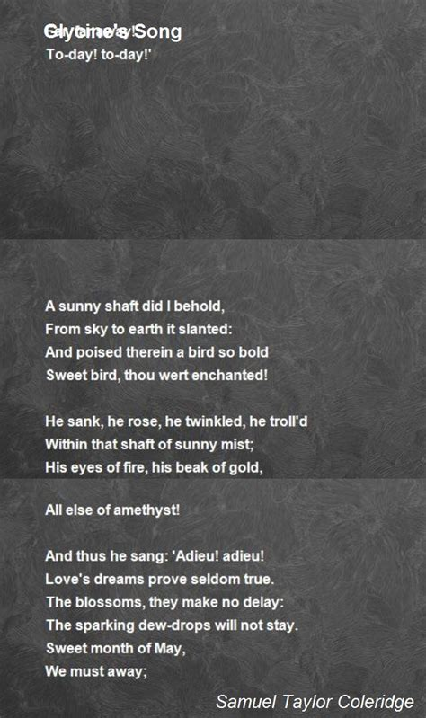 Glycine's Song Poem by Samuel Taylor Coleridge - Poem Hunter