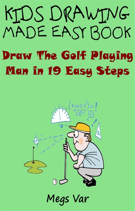Smashwords – Kids Drawing Made Easy Book : Draw The Golf