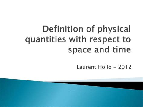 PPT - Definition of physical quantities with respect to